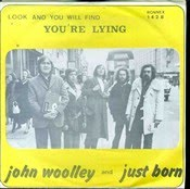 John Woolley Just Born Youre Lying