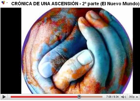 CRÓNICA DE UNA ASCENSIÓN - 2ª parte (EL NUEVO MUNDO)