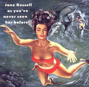 Jane Russell as you DON'T see her in the film!