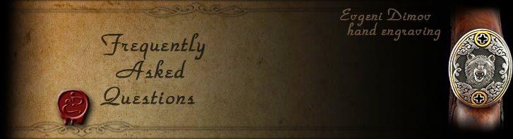 FAQ- Evgeni Dimov-hand engraving