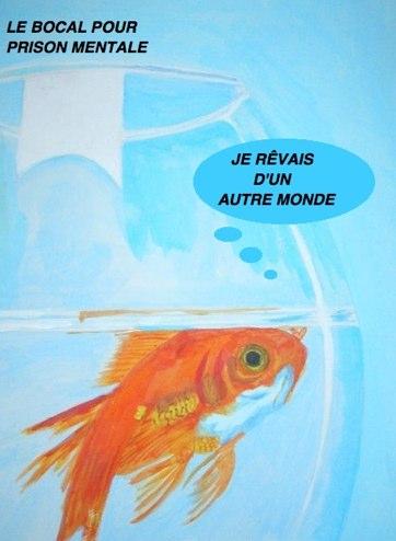 Les chroniques du republicoin le bocal id aliste pour for Bocal rond poisson