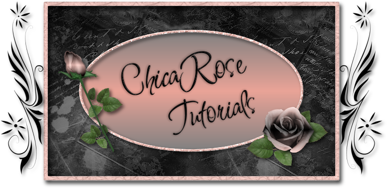 ChicaRose Tutorials