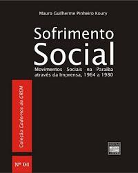 Sofrimento Social. (João Pessoa, Editora Universitária UFPB, 2007)