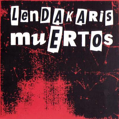 Lendakaris Muertos - Discografía Lendakaris_muertos