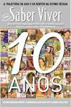 "Revista ""Saber Viver"" nº. 45 Ano10"