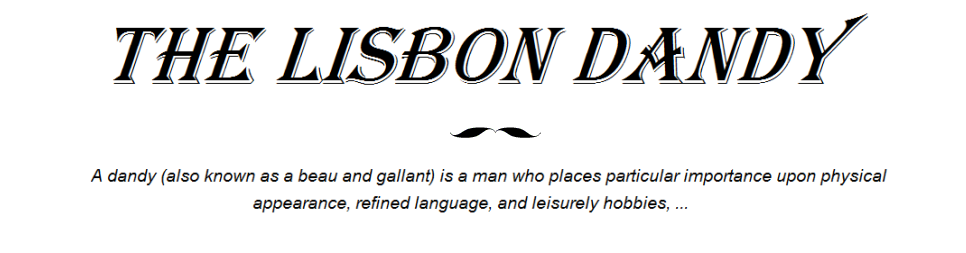 The Lisbon Dandy