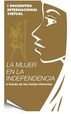 I Encuentro Internacional: La mujer en las Independencias Iberoamericanas