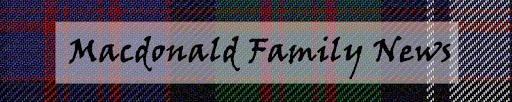 Macdonald Family News