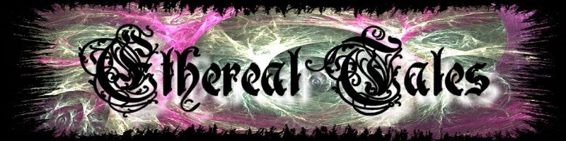 Ethereal Tales News