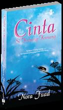 Novel kedua:Cinta Sikunang-kunang