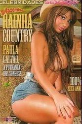 Celebridades Sexxxy – Paula Galvão Rainha Country