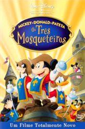 Mickey, Donald, Pateta: Os Três Mosqueteiros Dublado