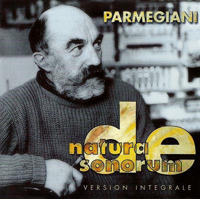 BERNARD PARMEGIANI - DE NATURA SONORUM (1975)