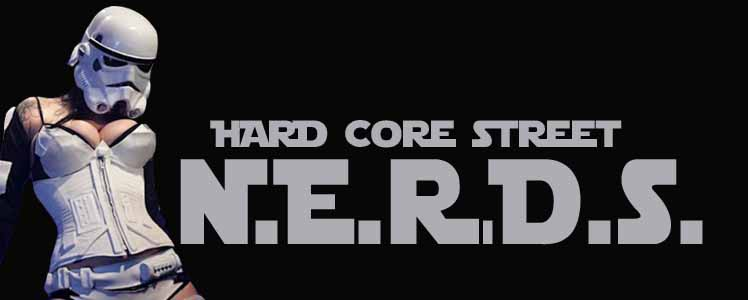 Hard Core Street Nerds