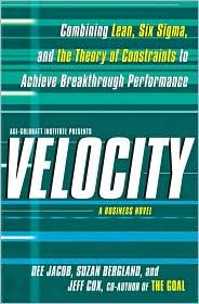 Velocity: A Constraints Management Biz Novel