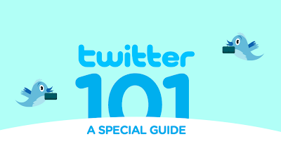 Twitter 101, A Special Guide