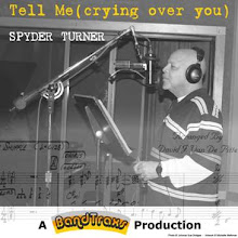 Spyder Turner sings 'Tell me (crying over you)'