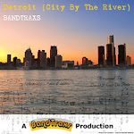 Bandtraxs perform &#39;Detroit (city by the river)&#39;