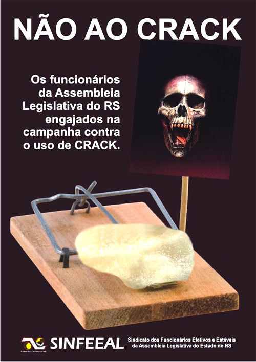 CAMPANHA DO SINFEEAL-RS CONTRA O CRACK