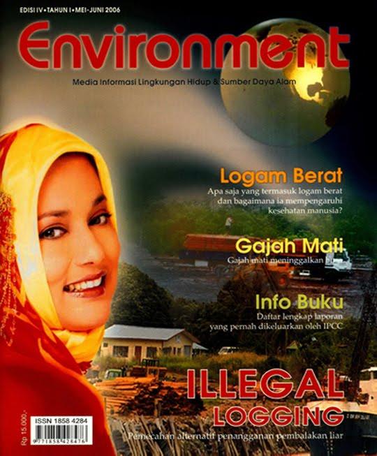 Meneliti Pemberantasa Illegal Logging di Indonesia adalah Pilihan Marissa Haque