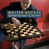 Walter Becker Downtown Canon - a chessier look!