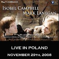 Isobel Campbell & Mark Lanegan - Е�ГіdЕє, Poland - 2008/11/29
