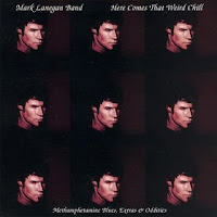 Cover Album of Mark Lanegan - Here Comes That Weird Chill (2003)