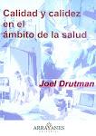 El  Magister Dr. Joel Drutman presenta en Sociedad: