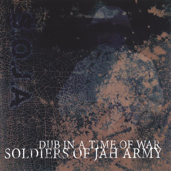 Soja - Dub In A Time Of War