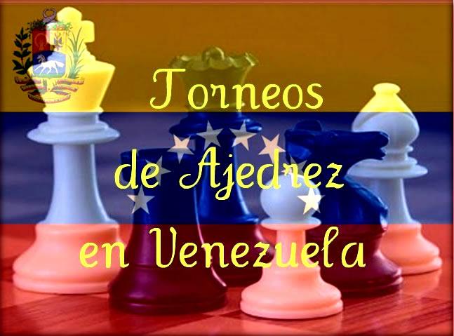 Torneos de Ajedrez en Venezuela