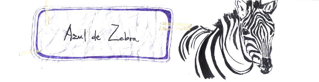 Azul de Zebra