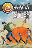 Naga – Serangan Kulat (Novel Remaja) - November 2008