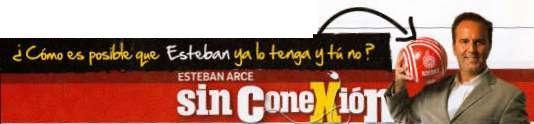 Sin Conexión...  La Columna Editorial de Esteban Arce