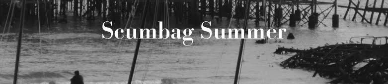 Scumbag Summer