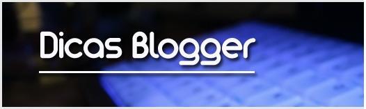 Reflexões sobre os kibadores e o fim do Dicas Blogger