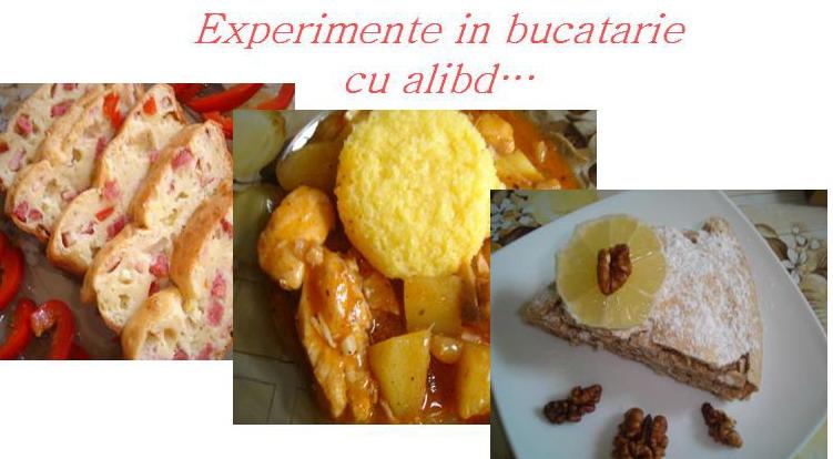 Experimente in bucatarie cu alibd...