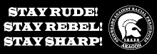 Stay Rude! Stay Rebel! Stay SHARP