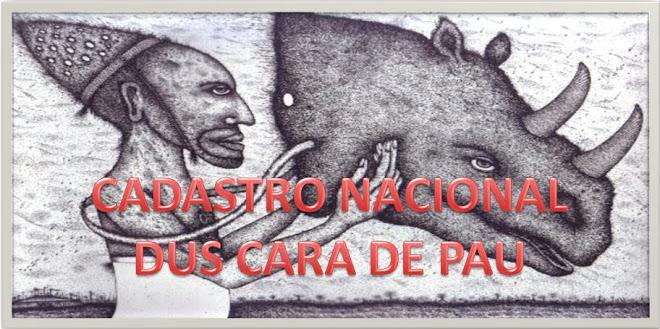 CADASTRO NACIONAL DUS CARA DE PAU