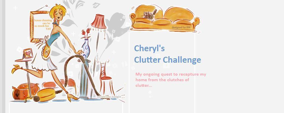 Cheryl's Clutter Challenge