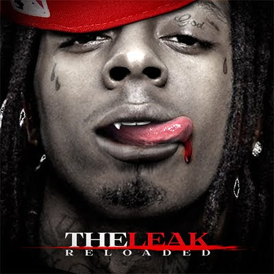 lil wayne leak. Lil Wayne - The Leak Re-Loaded