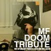 THEME-MIX: MF DOOM TRIBUTE