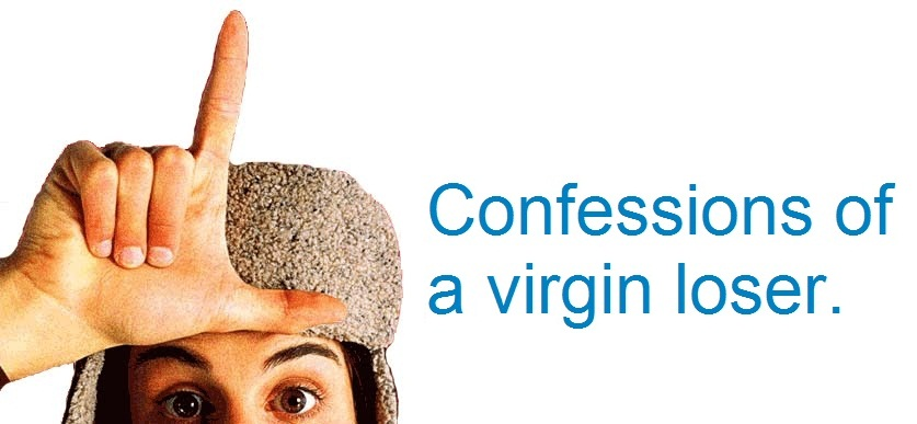 confessions of a virgin loser
