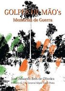 Edição de Autor/ Golpes de Mão's - Memórias da Guiné