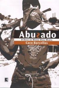 Junho de 2007: Caco Barcelos, Abusado, Record