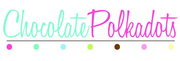 Welcome to Chocolate PolkaDots!