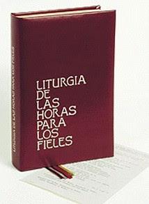 LITURGIA DE LAS HORAS Laudes, Vísperas y Completas
