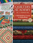 Quilter&#39;s Academy Vol. 1