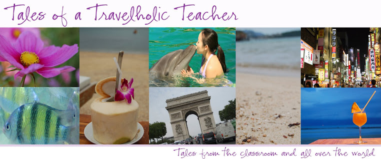 Tales of a Travelholic Teacher