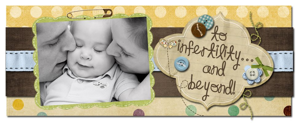 To Infertility and Beyond