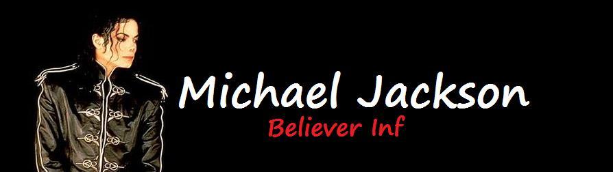 Especial cobertura-Michael Jackson-Believer Inf